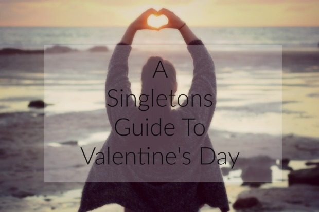a-singletons-guide-to-valentines-day
